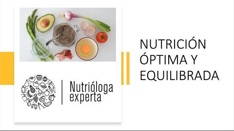 Nutrición óptima y equilibrada