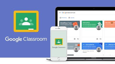 Google ClassRoom: Criando um Sistema de Cursos Online - 2020