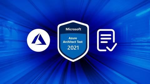 2021 AZ-303/304 Azure Architect Technologies Practice Tests