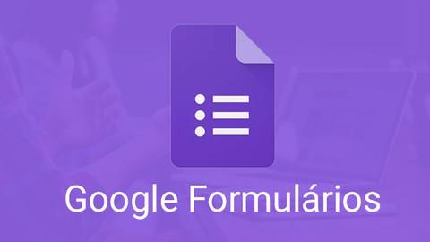 Google Formulários - Criando Formulários Completos (2020)