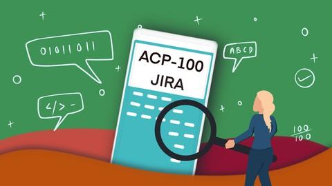 2021 ACP-100 JIRA Server Administrator Exam Practice Tests