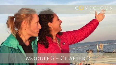 Conscious Business M3-CH2: Building A Purpose-Driven Culture