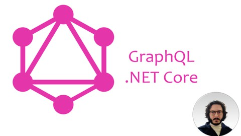 Learn GraphQL with .Net Core For Absolute Beginners 2021