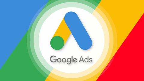 Der Google Ads Komplettkurs: Google Werbeanzeigen 2021