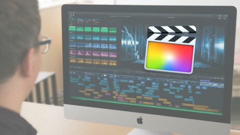 Video Editing in Final Cut Pro X - Crash Course