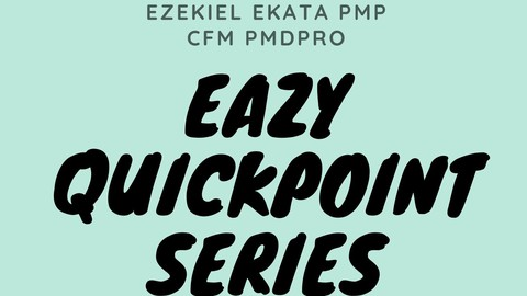 Eazy QuickPoint Series: PMP Revision Point-850 Questions