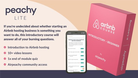 Airbnb Lite Course - beginner to pro by Airpeachy e-Learning