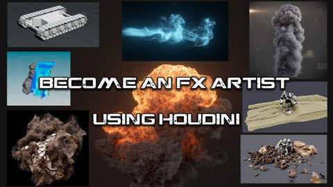 Become An FX Artist Using Houdini