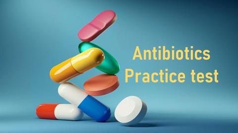 Antibiotics Practice test
