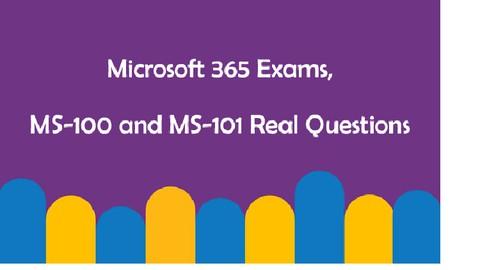 MS-100 / MS-101 exam practice test (UPDATED COMBINATION)