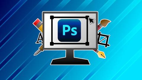 Photoshop CC 2021 - Komplettkurs für Einsteiger
