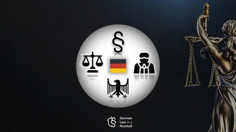 GERMAN LAW - Fundamentals and Particulars