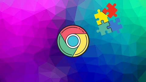 Google Chrome Extension Development For Beginners [2021]