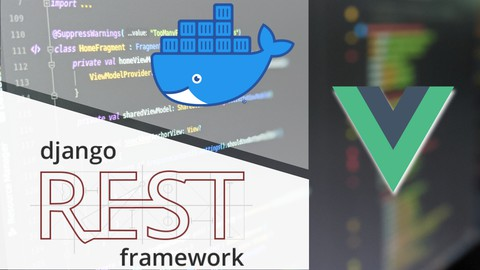 Vue 3 and Django: A Practical Guide with Docker