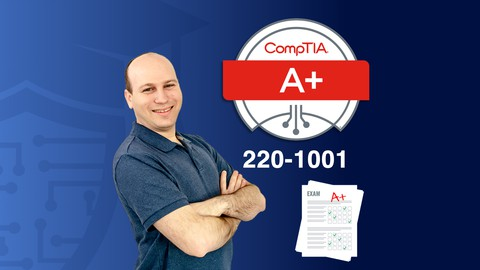 CompTIA A+ (220-1001) Practice Exams (Over 500 questions!)
