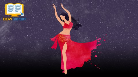 HowExpert Guide to Belly Dancing