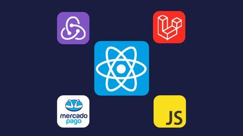 Aprenda React, React Hooks, Redux, Laravel e Mercado Pago