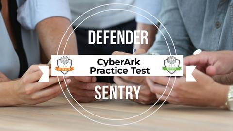 CyberArk Certification - Defender & Sentry Practice Exam