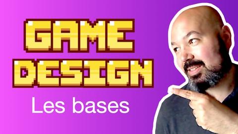 Game Design : Les Bases