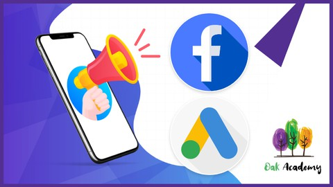 Market Your App With Google & Facebook Ads