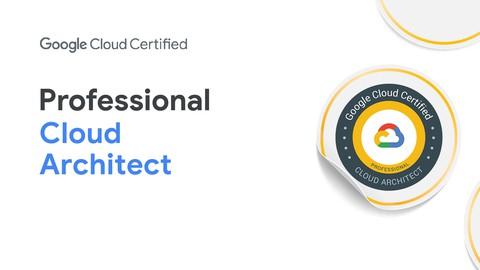 Practice Exams- Professional Cloud Architect