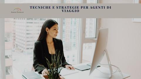 Tecniche e Strategie per Agenti di Viaggio