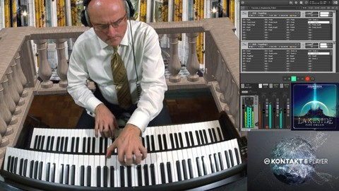 Setup Lakeside PipeOrgan in Kontakt 6 to Play Bach's Toccata