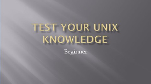 Test Your Knowledge in Unix Shell Command
