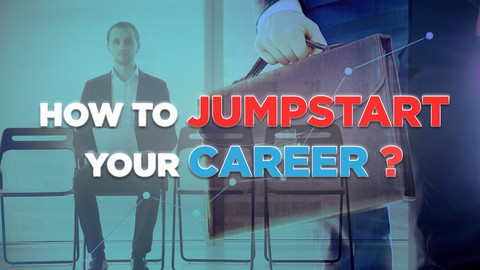 Career Jumpstart - Introduction to Your Career & Job Search
