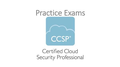(CCSP) Certified Cloud Security Professional Practice Exams
