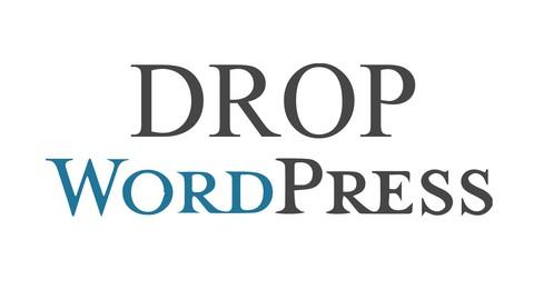 Formation DropWordpress : créer son site web de A à Z