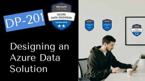 Microsoft DP-201: Designing an Azure Data Solution (2021)