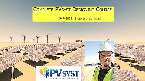 Complete PVsyst Designing Course (V7-2021 Licensed edition)