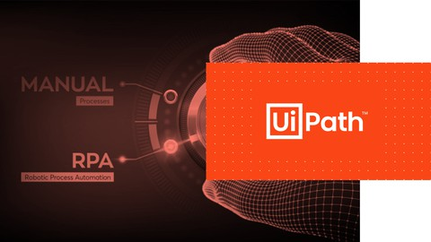 RPA – Máster Automatización de Procesos con UiPath [2021]