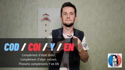 COD, COI, Y et EN -- grammaire française avec Kaïl