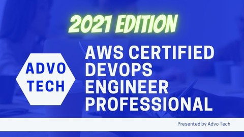 AWS Certified DevOps Engineer Professional 2021 Edition