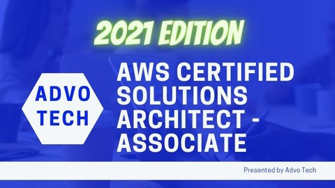 AWS Certified Solutions Architect - Associate 2021 Edition