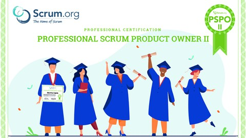 PROFESSIONAL SCRUM PRODUCT OWNER™ II - Practice Tests 2021