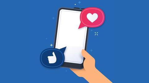 Der Social Media Komplettkurs: Social Media Marketing 2021