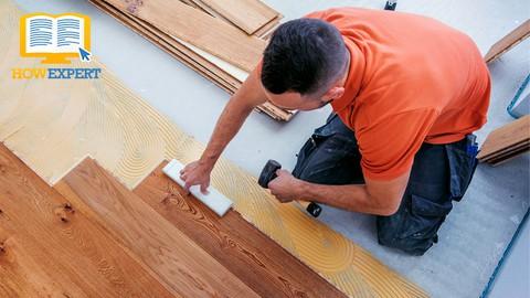 HowExpert Guide to Hardwood Flooring
