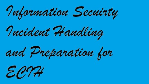 Information Security Incident Handling Fundamentals