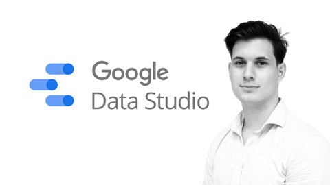 Google Data Studio - Le Guide Complet 2021