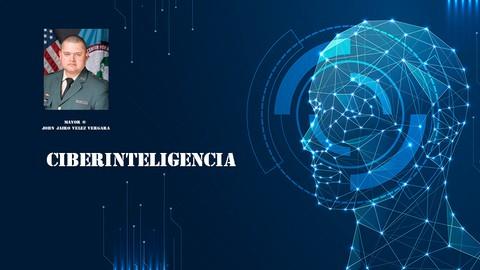 Master en Ciberinteligencia: De Cero a  Experto (I+D+I)