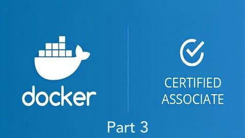 Docker Certified Associate (DCA) Practice Exams - Part 3/3