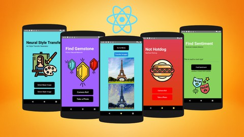 Deep Learning with React-Native & Python - Build 7 AI Apps
