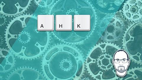 AutoHotKey Mastery