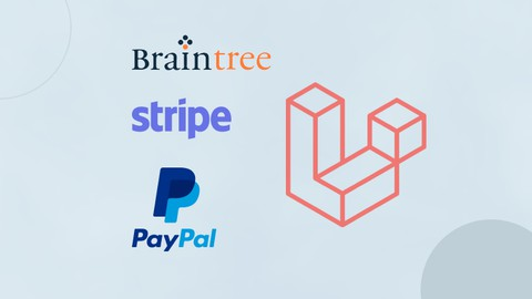 Laravel Payment Integration with Braintree, Stripe & PayPal