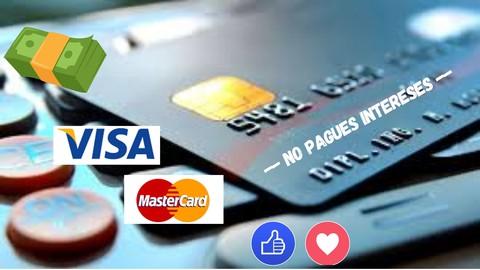 ¡Cuidado! NO PAGUE INTERESES Aprovecha tu Tarjeta de Crédito