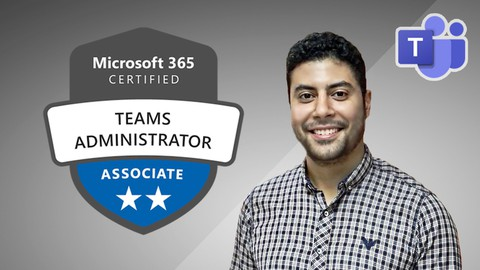 MS-700: Managing Microsoft Teams - 6 Practice Tests- 2021