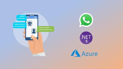 Chatbot WhatsApp con Microsoft Azure y .NET 5